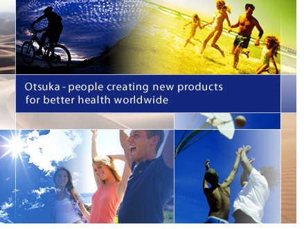 Otsuka - people creating new products for better health worldwide